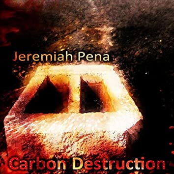 Carbon Destruction