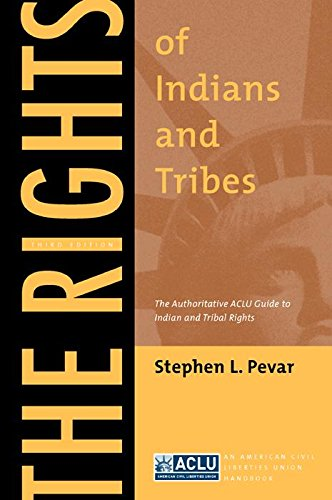 The Rights of Indians and Tribes: The Authoritative ACLU...