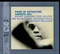 Point Of Departure by Andrew Hill (1999-05-18)