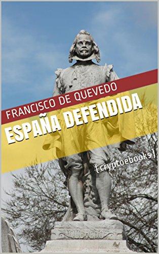 España defendida eBook: de Quevedo, Francisco: Amazon.es: Tienda Kindle