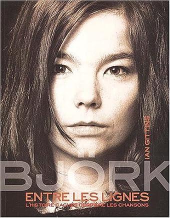 Björk entre les lignes : Lhistoire cachée derrière les chansons