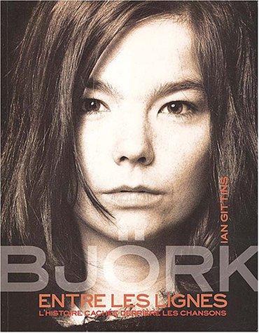 Björk : Entre les lignes, l'histoire cachée derrière les chansons