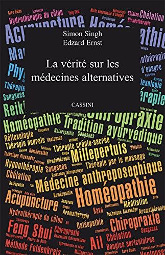 La vérité sur les médecines alternatives (2019)