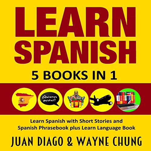 Learn Spanish: 5 Books in 1 cover art