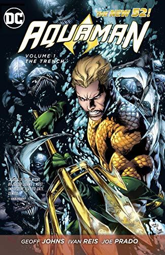 Aquaman (2011-2016) Vol. 1: The Trench (Aquaman Series) (English Edition)