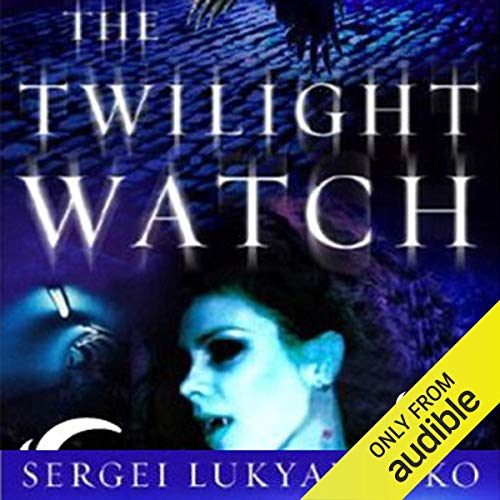 The Twilight Watch audiobook cover art