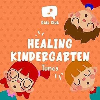 Healing Kindergarten Tunes