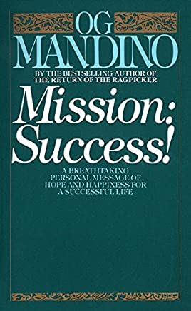 Mission: Success! by Og Mandino (1987-05-01)