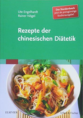 Engelhardt, Ute:<br />Rezepte der chinesischen Diätetik - Studienausgabe - jetzt bei Amazon bestellen