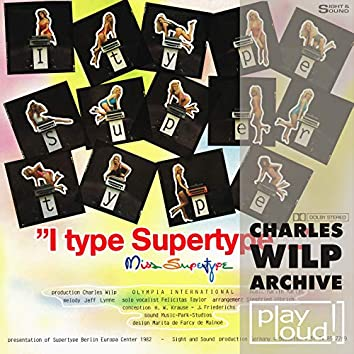 I Type Supertype (Charles Wilp Archive)