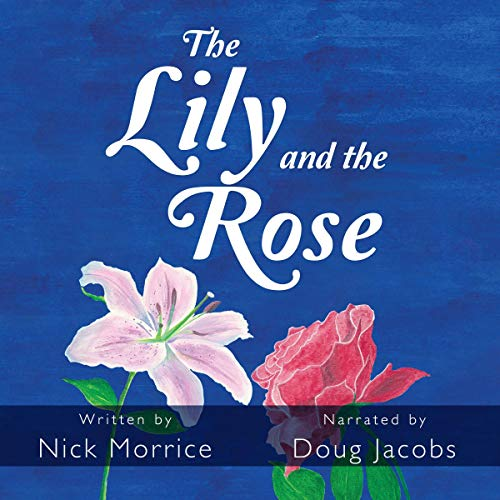 The Lily and the Rose audiobook cover art