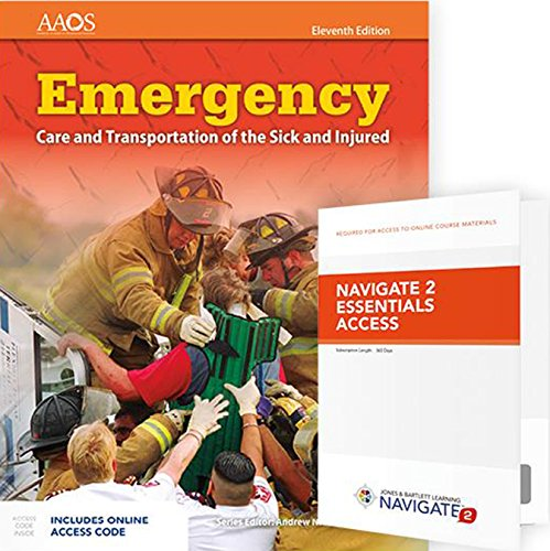 Emergency Care and Transportation of the Sick and Injured Includes Navigate 2 Essentials Access (Orange Book)