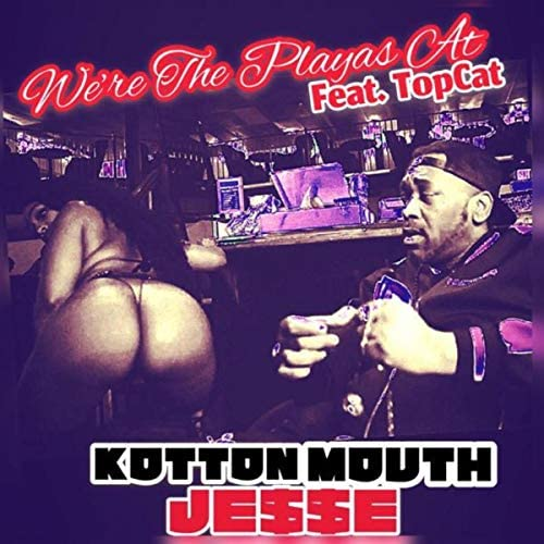 Kottonmouth Jesse feat. Top Cat