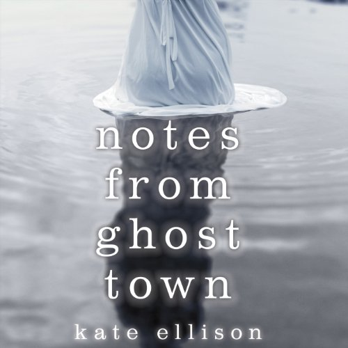 Notes from Ghost Town audiobook cover art