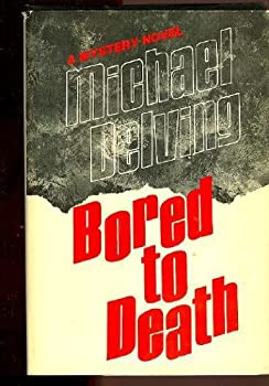 Hardcover Bored to death Book
