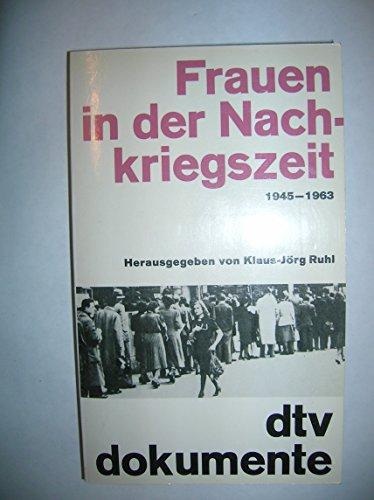 Frauen in der Nachkriegszeit 1945-1963
