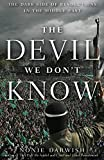 The Devil We Don't Know: The Dark Side of Revolutions in the Middle East