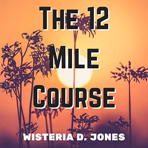 Couverture de The 12 Mile Course