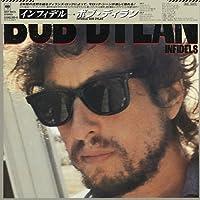 Infidels by BOB DYLAN (2014-08-27)