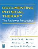 Documenting Physical Therapy: The Reviewer Perspective