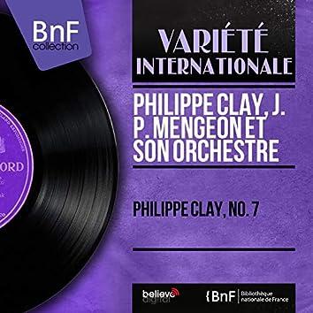 Philippe Clay, no. 7 (Mono Version)