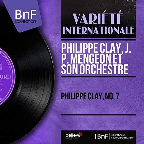 Philippe Clay, J. P. Mengeon et son orchestre