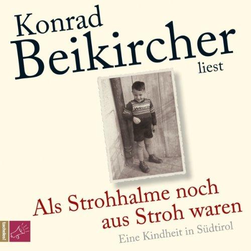 Als Strohhalme noch aus Stroh waren audiobook cover art