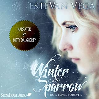 Winter Sparrow                   By:                                                                                                                                 Estevan Vega                               Narrated by:                                                                                                                                 Misty Daugherty                      Length: 3 hrs and 36 mins     1 rating     Overall 5.0