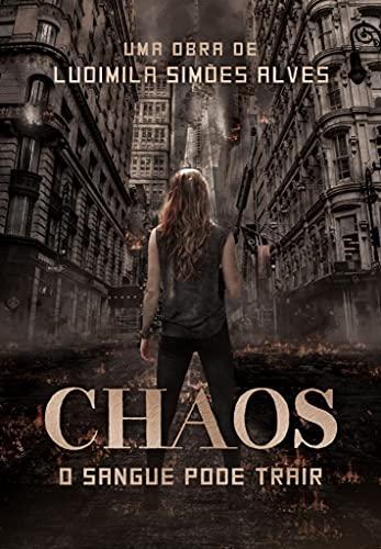 CHAOS: Livro I (Portuguese Edition)