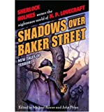 [ Shadows Over Baker Street: New Tales of Terror! [ SHADOWS OVER BAKER STREET: NEW TALES OF TERROR! BY Reaves, Michael ( Author ) Mar-01-2005[ SHADOWS OVER BAKER STREET: NEW TALES OF TERROR! [ SHADOWS OVER BAKER STREET: NEW TALES OF TERROR! BY REAVES, MICHAEL ( AUTHOR ) MAR-01-2005 ] By Reaves, Michael ( Author )Mar-01-2005 Paperback