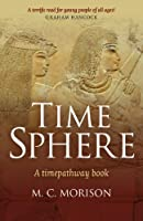 Time Sphere: A Timepathway Book