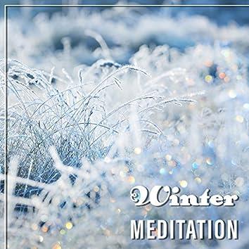 Winter Meditation – Serenity New Age Music, Meditation, Yoga Music, Rest, Meditation at Home
