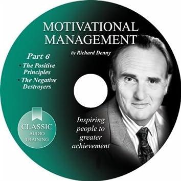 Motivational Management, Pt. 6