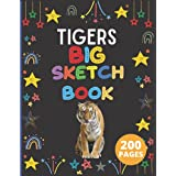 Tigers Big Sketchbook: A Large Tigers Sketchbook for Kids Girls and Boys with 200 Premium White Pages | Tigers Blank Paper for Drawing, Doodling or Sketching (Sketchbooks For Kids) Perfect for Drawing, Coloring, Sketching and More