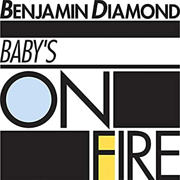 Baby's on Fire