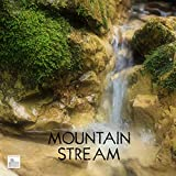 Mountain Stream Binaural Music - Audiophile Headphones Recommended for Binaural Sounds - Soothing Sounds From Nature