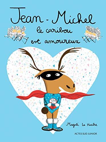 Jean-Michel le caribou est amoureux (Livre-circuit)