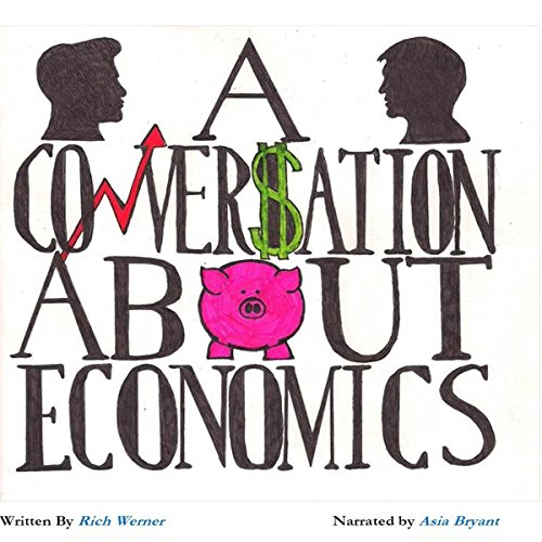 A Conversation About Economics audiobook cover art