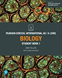 Pearson Edexcel International AS Level Biology Student Book (Edexcel International A Level)