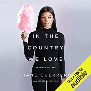 In the Country We Love     My Family Divided              By:                                                                                                                                 Diane Guerrero,                                                                                        Michelle Burford                               Narrated by:                                                                                                                                 Diane Guerrero                      Length: 9 hrs and 10 mins     2,082 ratings     Overall 4.6