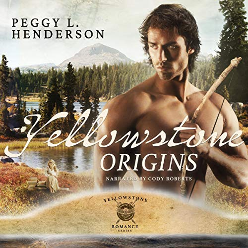 Yellowstone Origins Audiobook By Peggy L Henderson cover art