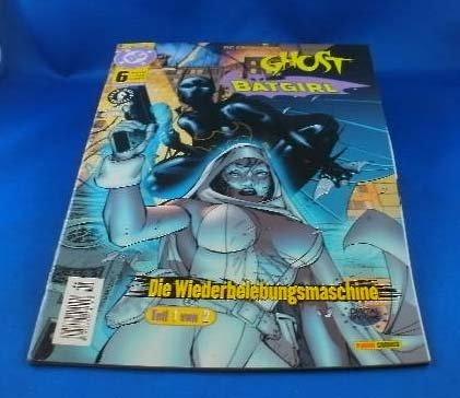 DC Crossover 6, Ghost Batgirl : Die Wiederbelebungsmaschine Teil 1 (Panini DC Comics)