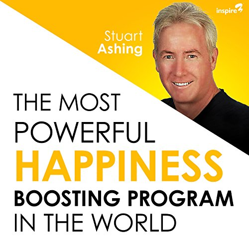 The Most Powerful Happiness Boosting Program in the World audiobook cover art