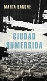 Ciudad sumergida (Literatura Random House)...