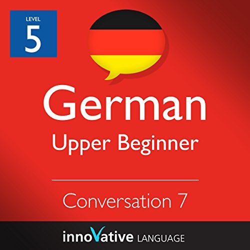Upper Beginner Conversation #7, Volume 2 (German) cover art