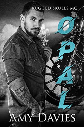 Opal (Rugged Skulls MC Book 2) (English Edition)