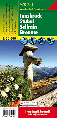 WK 241 Innsbruck - Stubai - Sellrain - Brenner, Wanderkarte 1:50.000: Wander-, Rad- und Freizeitkarte / GBS-tauglich / Freizeitführer / Ortsregister (freytag & berndt Wander-Rad-Freizeitkarten)