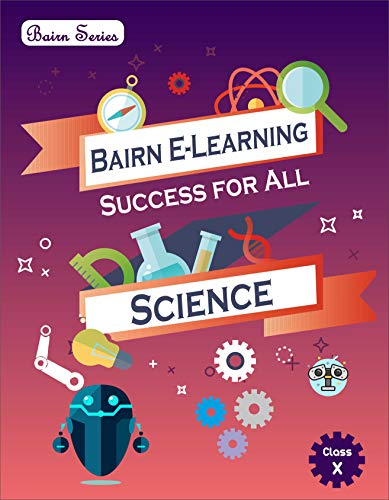Bairn - CBSE - Success for All - Science - Class 10 for 2021 Exam: (Reduced Syllabus) (English Edition)