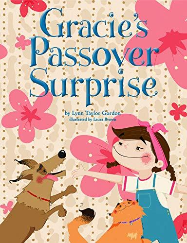 Gracie's Passover Surprise