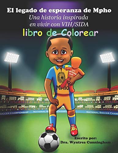 El legado de esperanza de Mpho: Una historia inspirada en vivir con VIH/SIDA- libro de colorear